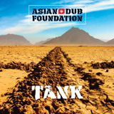 Asian Dub Foundation – Tank