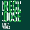 ���� Recloose - Early Works
