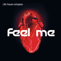 Life house company - Feel Me