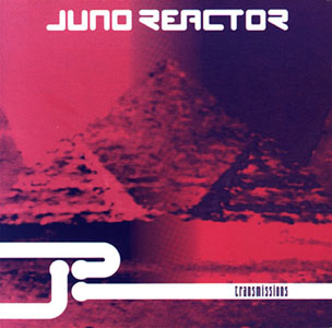 Juno Reactor – Transmissions
